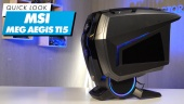 MSI MEG Aegis Ti5  - Quick Look