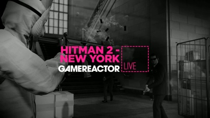 Hitman 2: New York - Livestream Replay