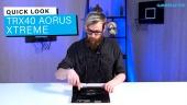 TRX40 Aorus Xtreme - Quick Look