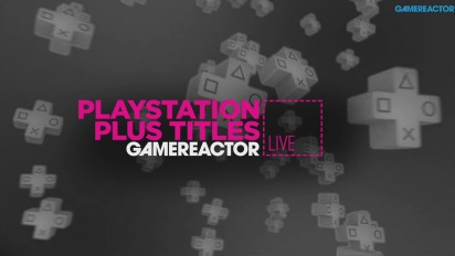 PS Plus Titles February - Livestream Replay