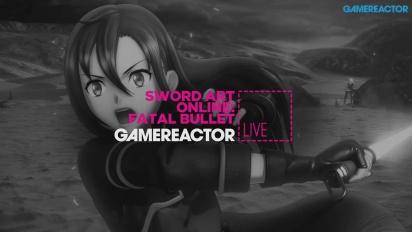 Sword Art Online: Fatal Bullet - Livestream Replay