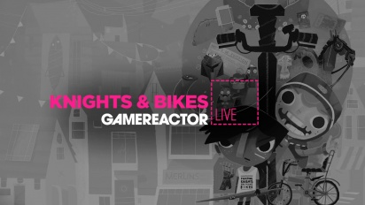 Knights and Bikes - Livestream Replay Part 2