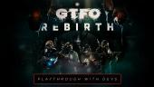GTFO - Rebirth Rundown with Developers Full Playthrough