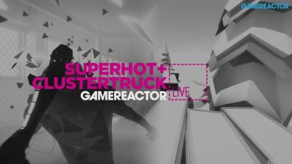 Clustertruck & Superhot - Livestream Replay Part 2