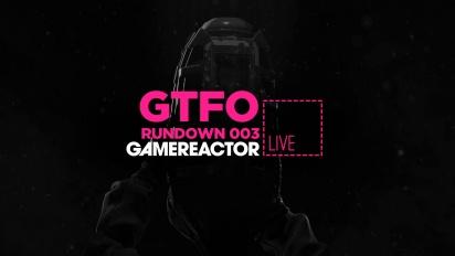 GTFO - Rundown 003 The Vessel Livestream Replay