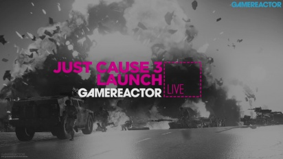 Just Cause 3 08.12.15 - Livestream Replay