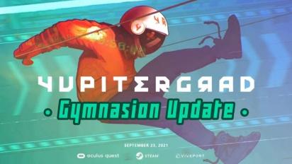 Yupitergrad - Gymnasion Update Trailer