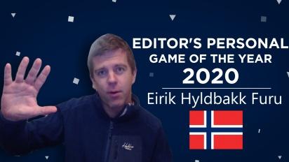Gamereactor Editor Personal GOTY 2020 - Eirik Hyldbakk Furu (Norway)