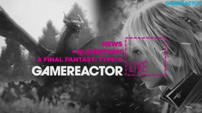 Bladestorm: Nightmare & FF Type-0 HD - Livestream Replay