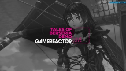 Tales of Berseria Demo - Livestream Replay