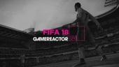 FIFA 18 - Livestream Replay