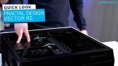 Fractal Design Vector RS - Notre aperçu