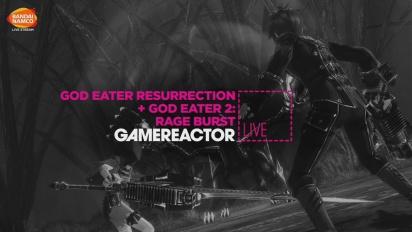 God Eater: Resurrection & God Eater 2: Rage Burst - Livestream Replay