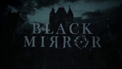 Black Mirror - Gameplay Trailer