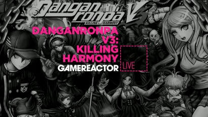 Livestream Replay - Danganronpa V3: Killing Harmony