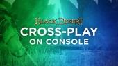 Black Desert Online: Crossplay Trailer