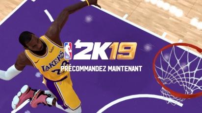 NBA 2K19 - Trailer de lancement avec LeBron James