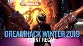Dreamhack 19 - Notre récapitulatif